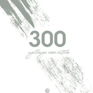 300 gallegos con estilo