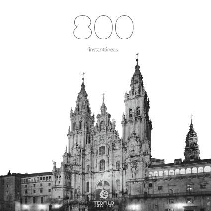 800 años, 800 instantáneas