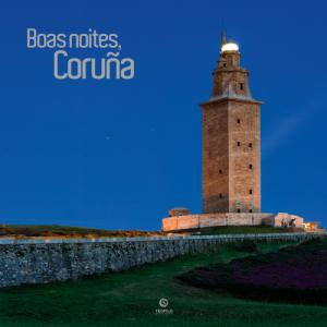 Boas Noites, Coruña