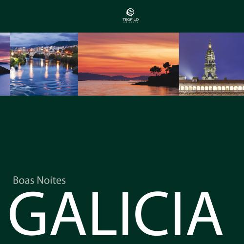 Boas Noites, Galicia