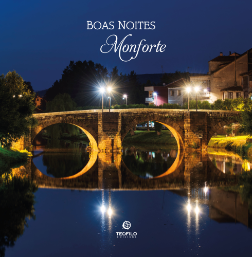Boas Noites, Monforte