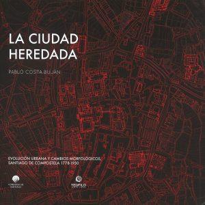 La Ciudad Heredada