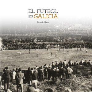 El fútbol en Galicia