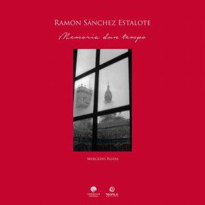 Ramón Sánchez Estalote, Memoria dun tempo